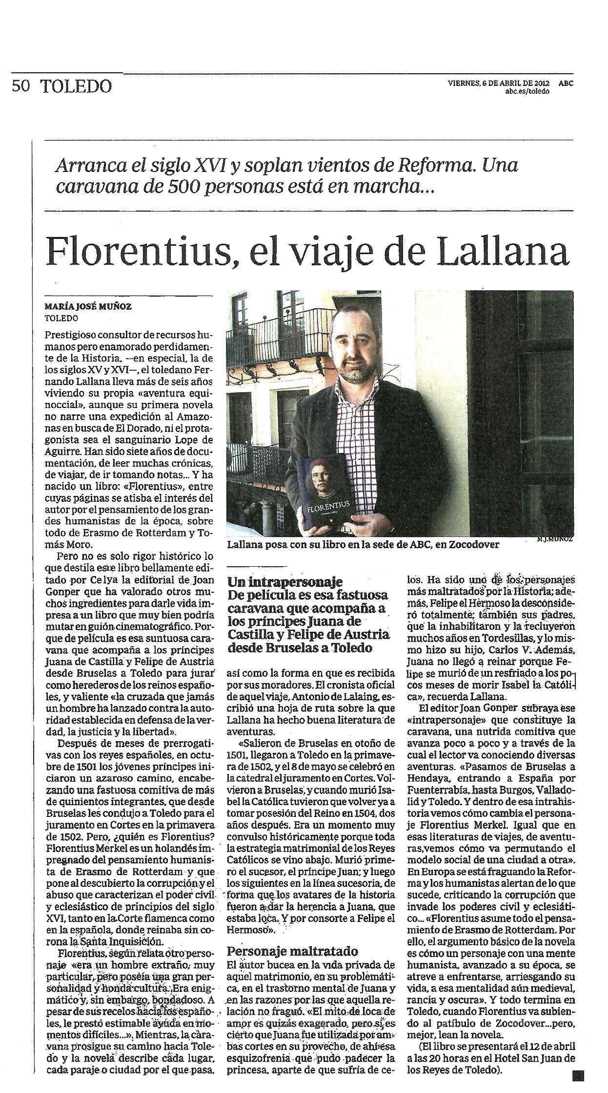 ABC: 'Florentius', de Fernando Lallana. Por Mª José Muñoz.