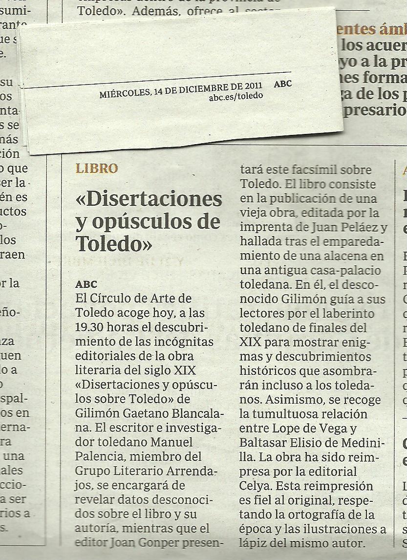 """ABC: Presentación del facsímil """"Disertaciones y opúsculos sobre Toledo""""."""