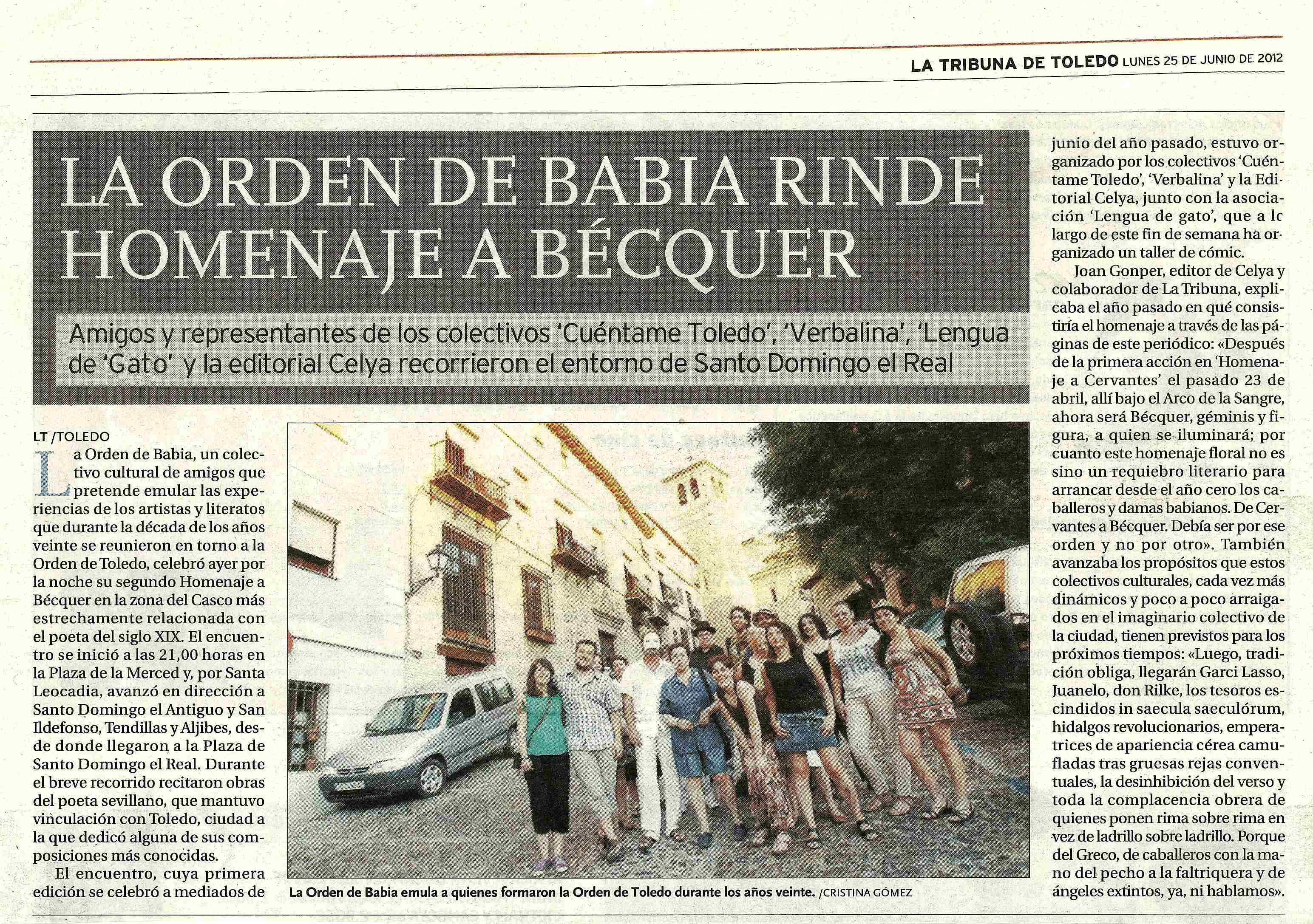 LA TRIBUNA DE TOLEDO : La Orden de Babia. II HOMENAJE A BÉCQUER, en Toledo.