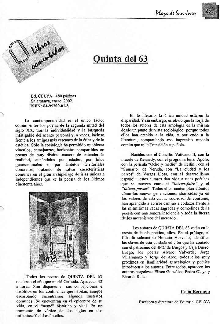PLAZA DE SAN JUAN: La [Quinta del 63], por Celia Bermejo.