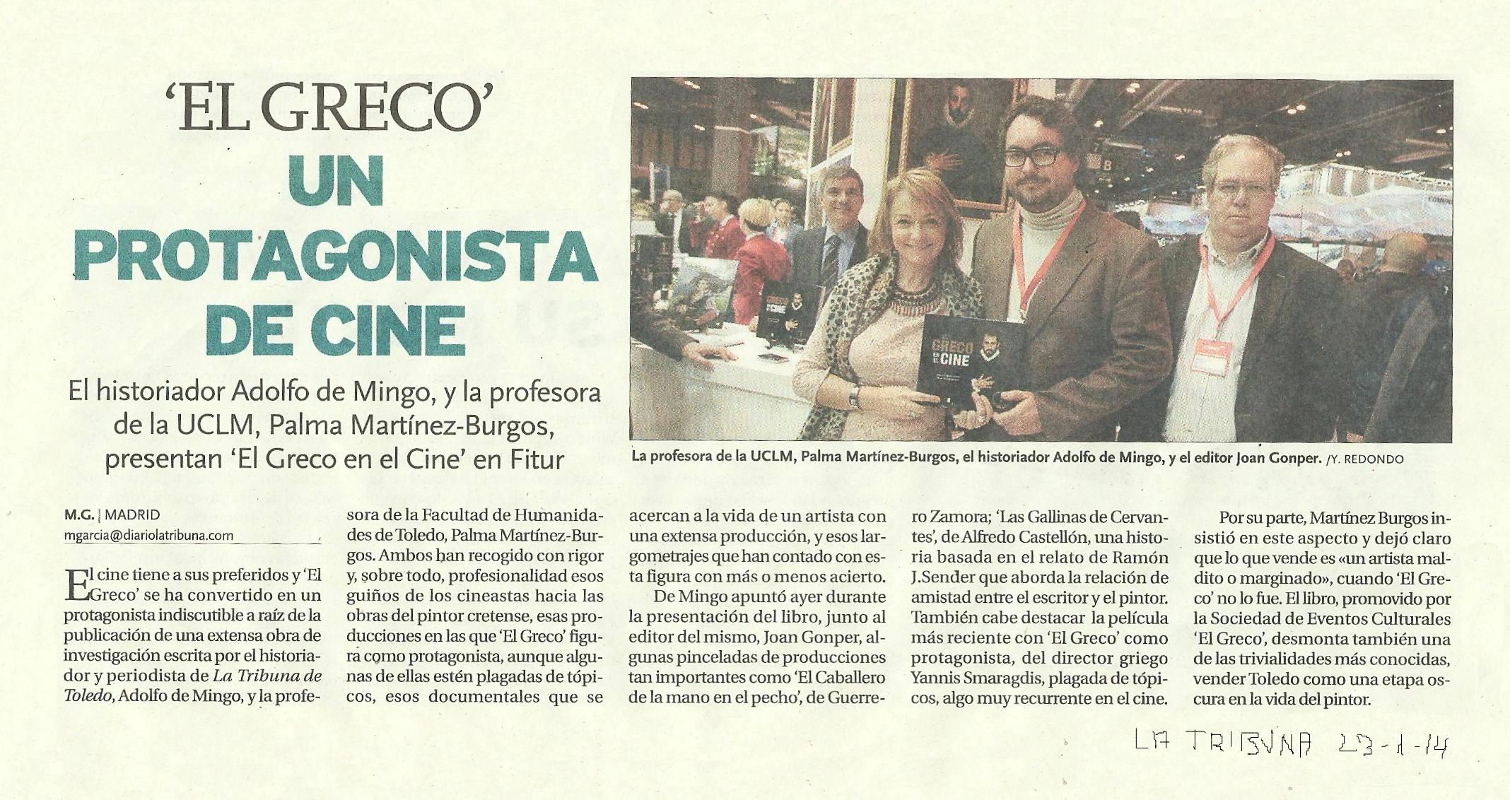 LA TRIBUNA : El Greco en el cine, y en FITUR.