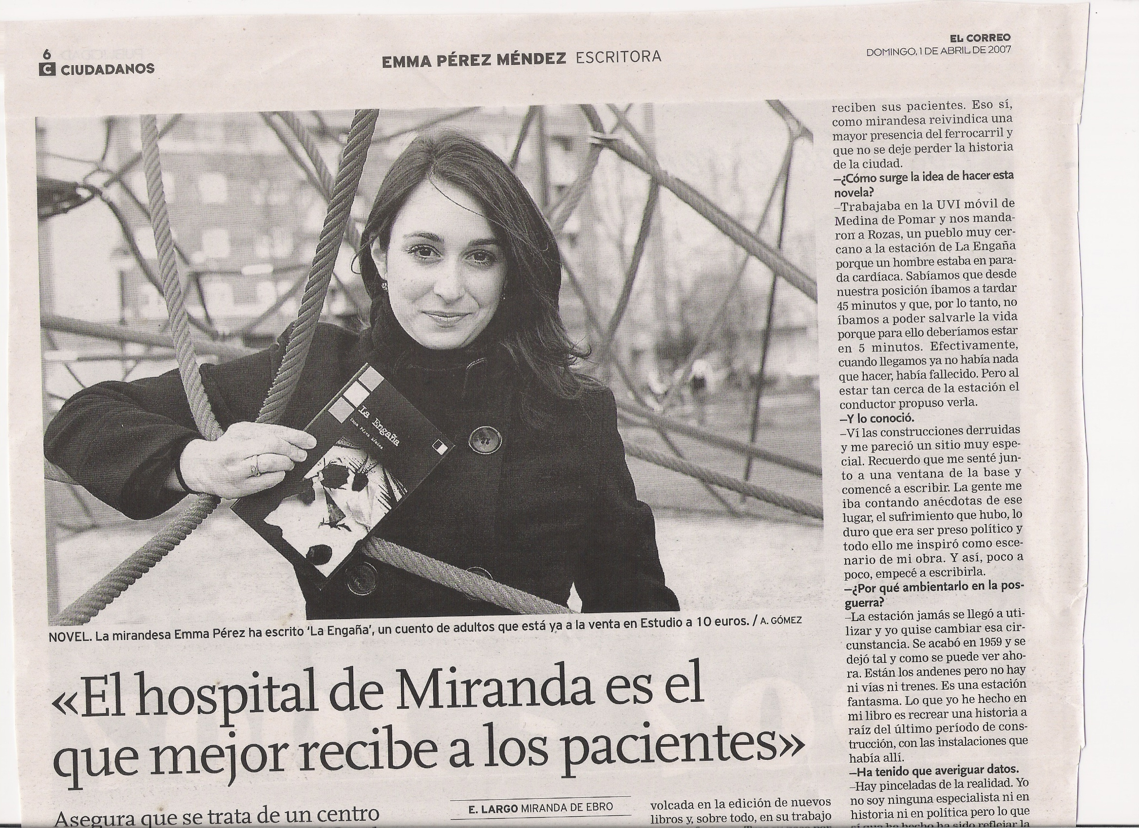 """EL CORREO -Ed. MIRANDA-: """"La Engaña"""", primera novela de Emma Pérez."""